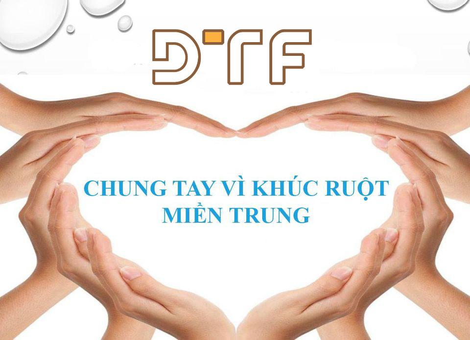 DTF Group chung tay đóng góp ủng hộ miền Trung yêu thương