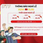 DTF Group thông báo nghỉ lễ 30/04-01/05