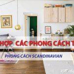 Tổng hợp các phong cách thiết kế – Phong cách Scandinavian